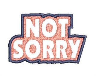 "Patch Bordado Termocolante ""Not Sorry"" Grande"