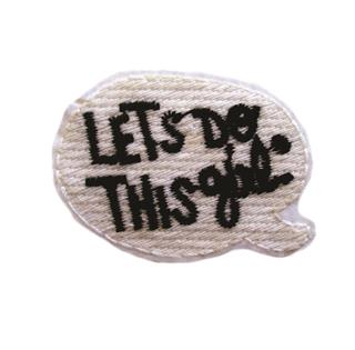 "Patch Bordado Termocolante ""Let's Do This Girl"""
